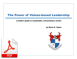 The Power of Values-based Leadership - eBook from Davis H. Taylor
